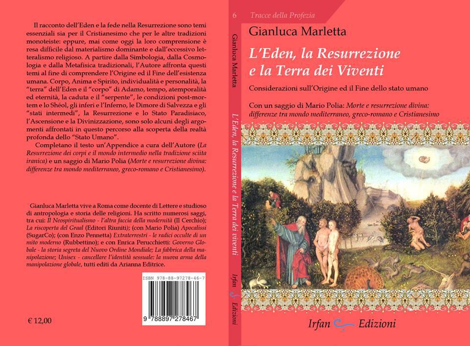 """G.Marletta, """"L'Eden, la Resurrezione, la Terra dei Viventi"""" (Ed. Irfàn)"""